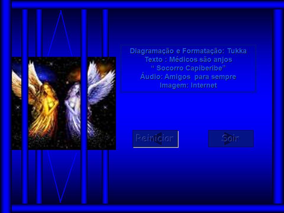 Reiniciar Sair Diagramação e Formatação: Tukka