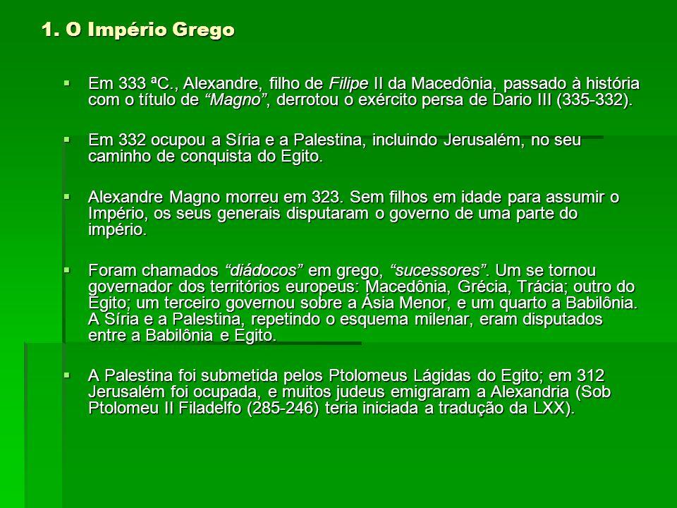 1. O Império Grego