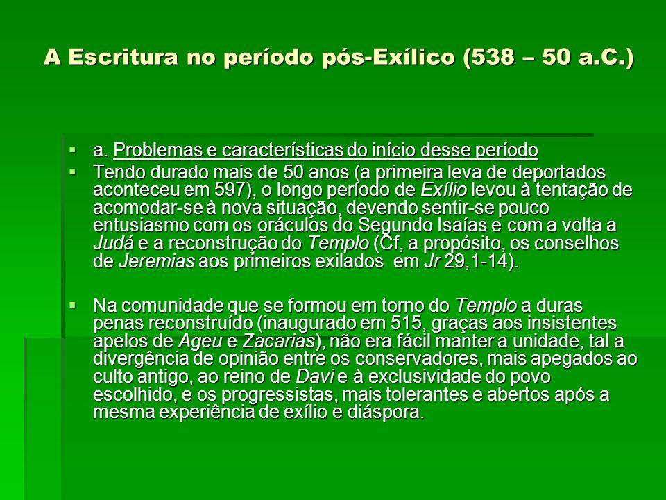 A Escritura no período pós‑Exílico (538 – 50 a.C.)