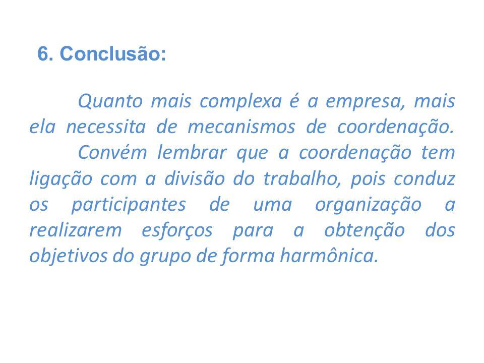 6. Conclusão: