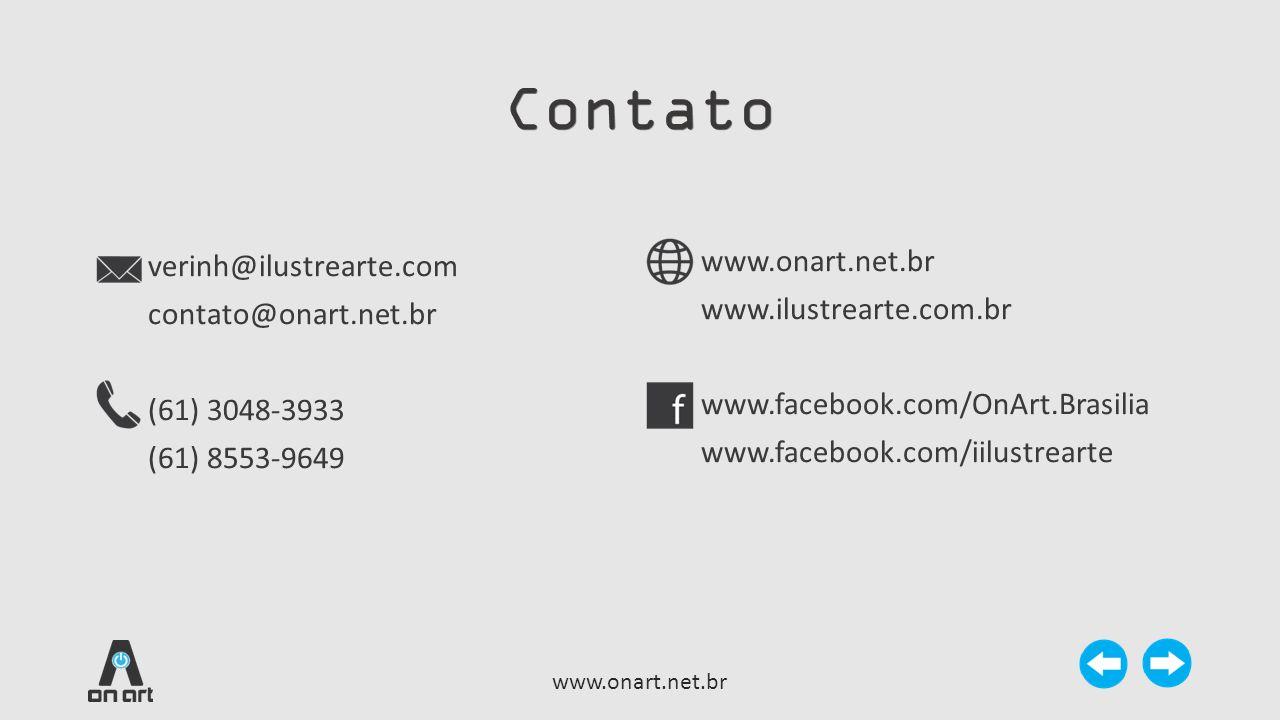 Contato verinh@ilustrearte.com contato@onart.net.br (61) 3048-3933 (61) 8553-9649