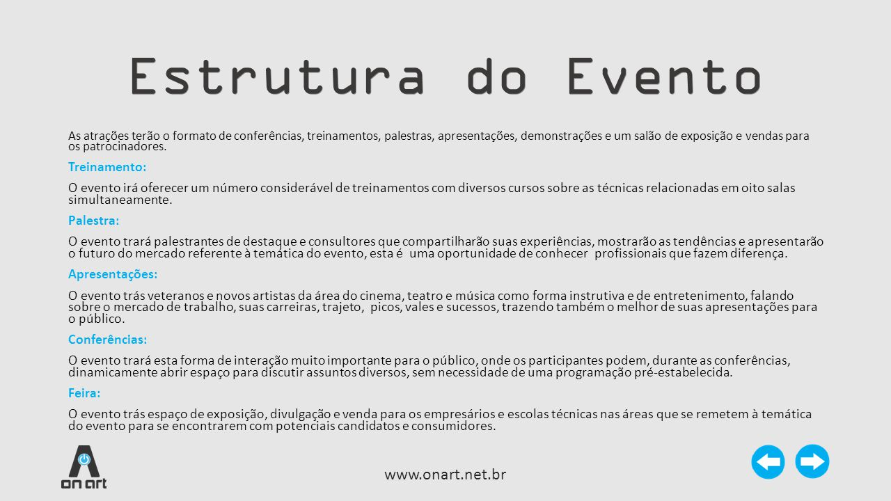Estrutura do Evento www.onart.net.br Treinamento: