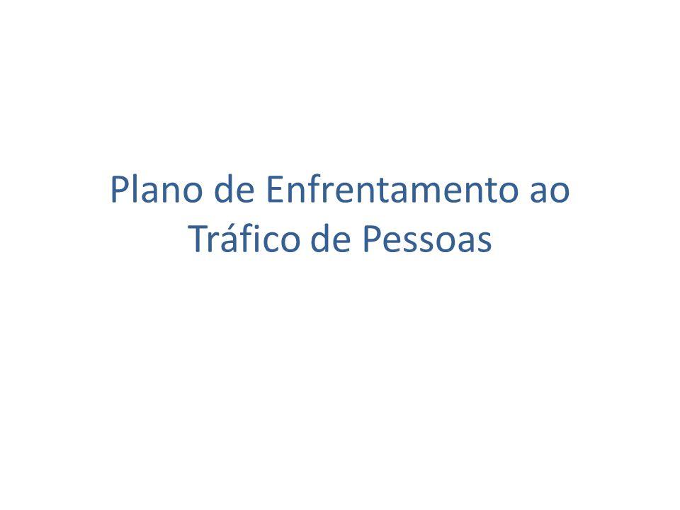 Plano de Enfrentamento ao Tráfico de Pessoas
