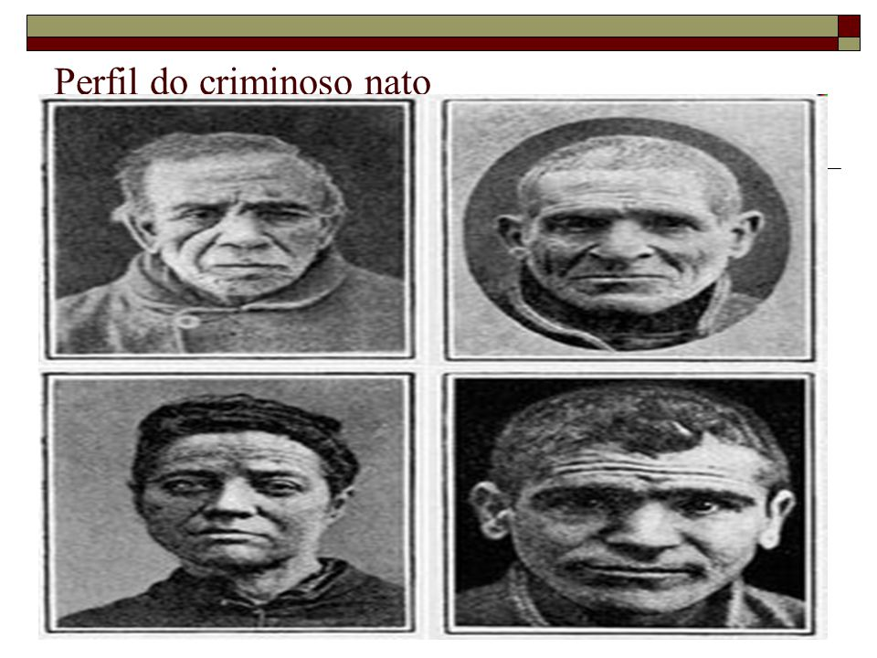 Perfil do criminoso nato