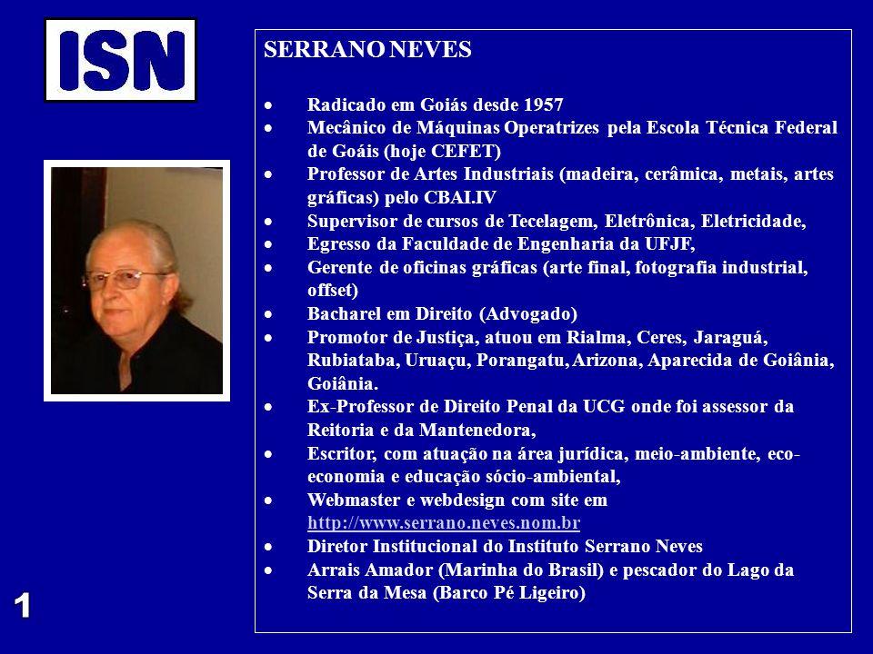 1 SERRANO NEVES Radicado em Goiás desde 1957