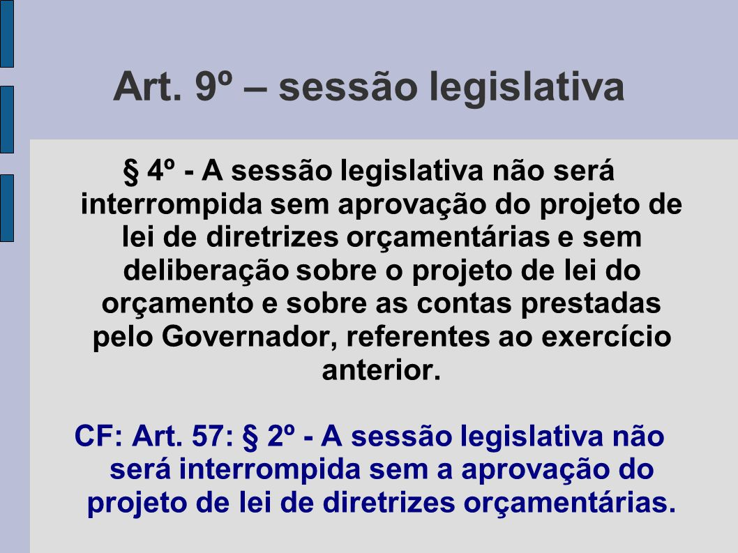 Art. 9º – sessão legislativa