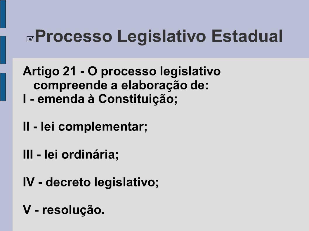Processo Legislativo Estadual