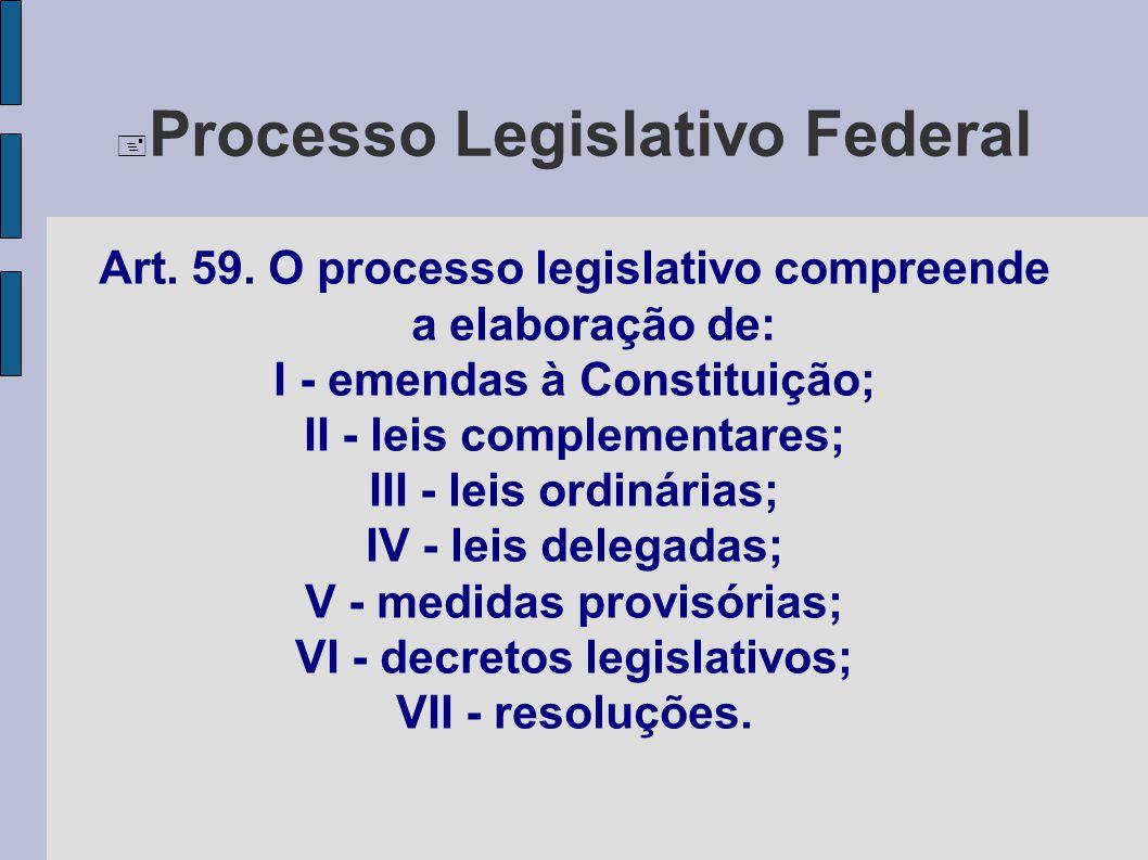Processo Legislativo Federal