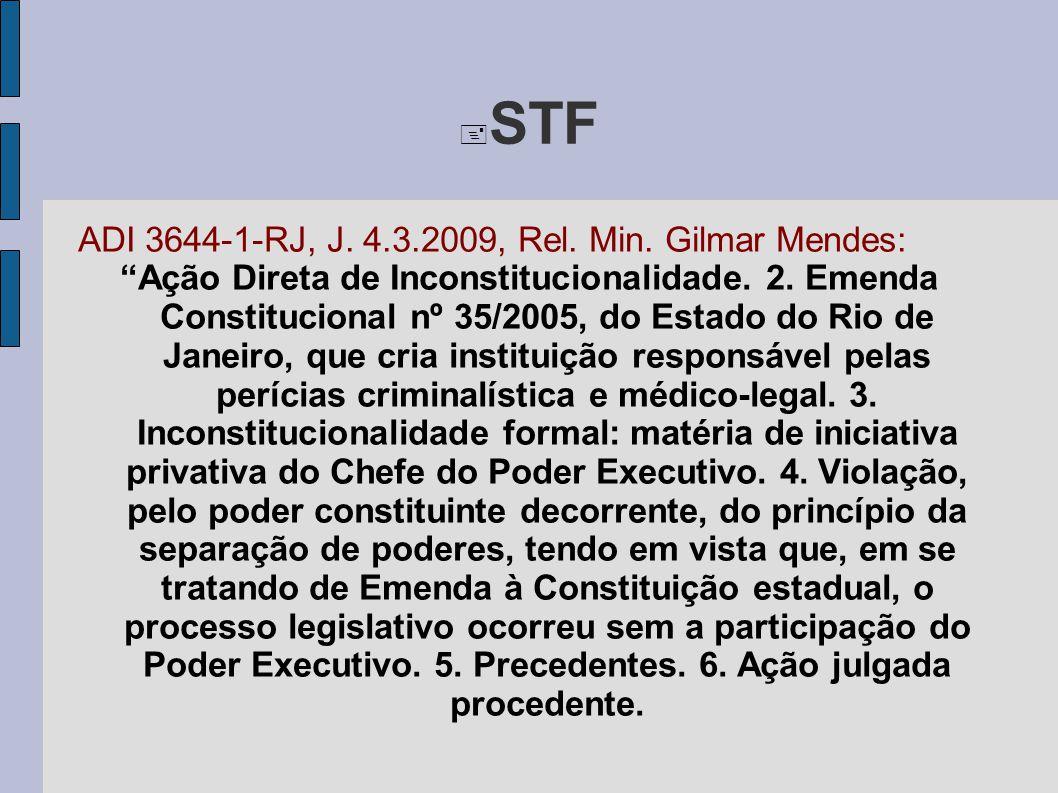 STF ADI 3644-1-RJ, J. 4.3.2009, Rel. Min. Gilmar Mendes: