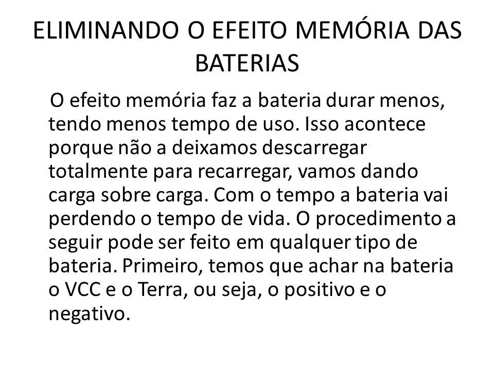 ELIMINANDO O EFEITO MEMÓRIA DAS BATERIAS