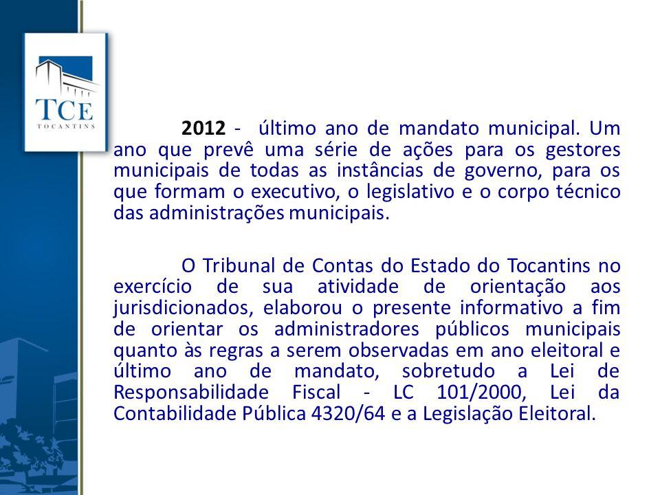 2012 - último ano de mandato municipal