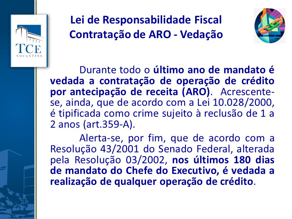 Lei de Responsabilidade Fiscal Contratação de ARO - Vedação