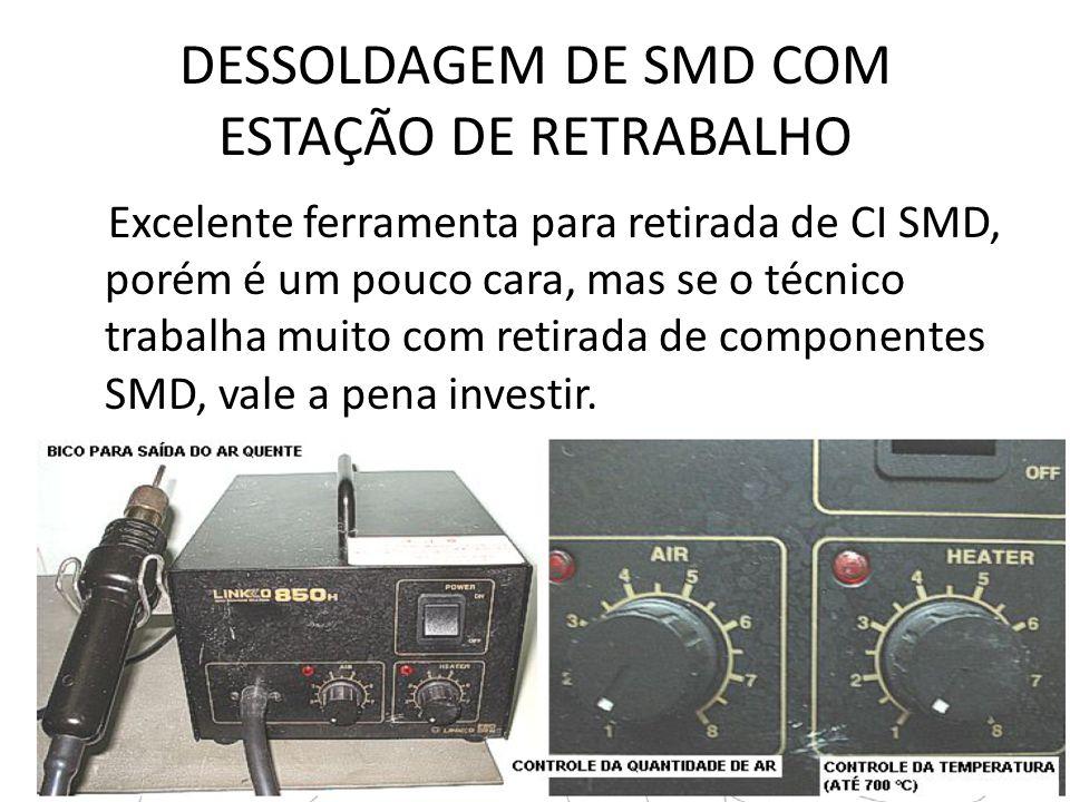 DESSOLDAGEM DE SMD COM ESTAÇÃO DE RETRABALHO