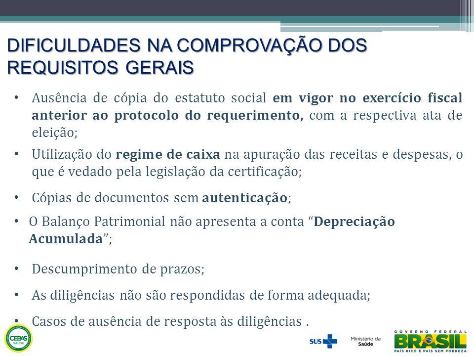 DIFICULDADES NA COMPROVAÇÃO DOS REQUISITOS GERAIS