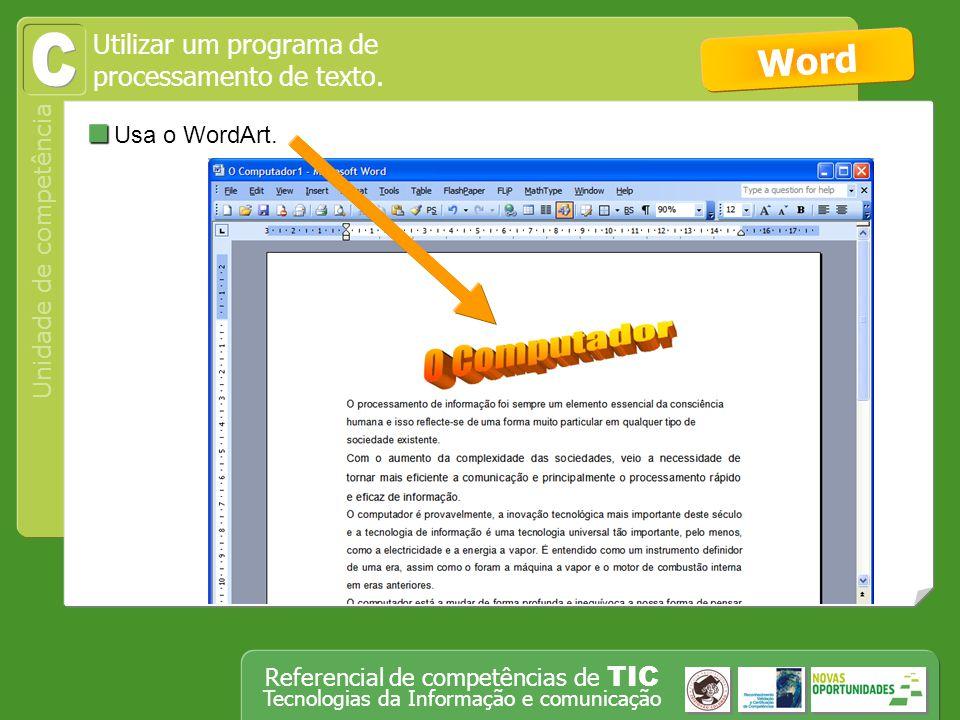 Utilizar um programa de processamento de texto.