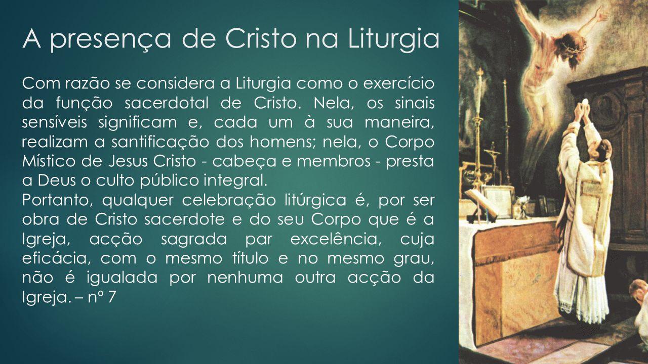 A presença de Cristo na Liturgia