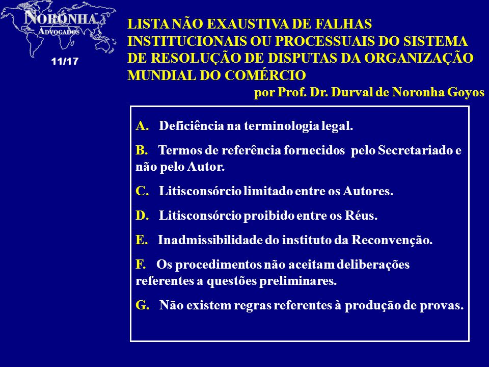 LISTA NÃO EXAUSTIVA DE FALHAS INSTITUCIONAIS OU PROCESSUAIS DO SISTEMA DE RESOLUÇÃO DE DISPUTAS DA ORGANIZAÇÃO MUNDIAL DO COMÉRCIO