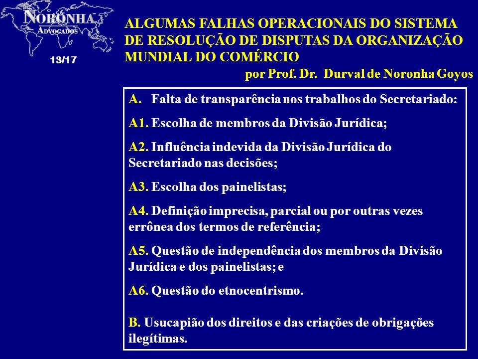 ALGUMAS FALHAS OPERACIONAIS DO SISTEMA DE RESOLUÇÃO DE DISPUTAS DA ORGANIZAÇÃO MUNDIAL DO COMÉRCIO
