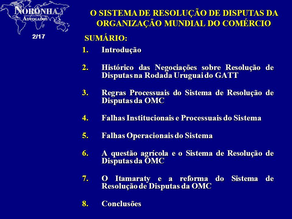 O SISTEMA DE RESOLUÇÃO DE DISPUTAS DA ORGANIZAÇÃO MUNDIAL DO COMÉRCIO