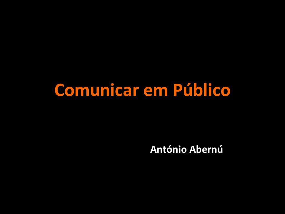 Comunicar em Público António Abernú