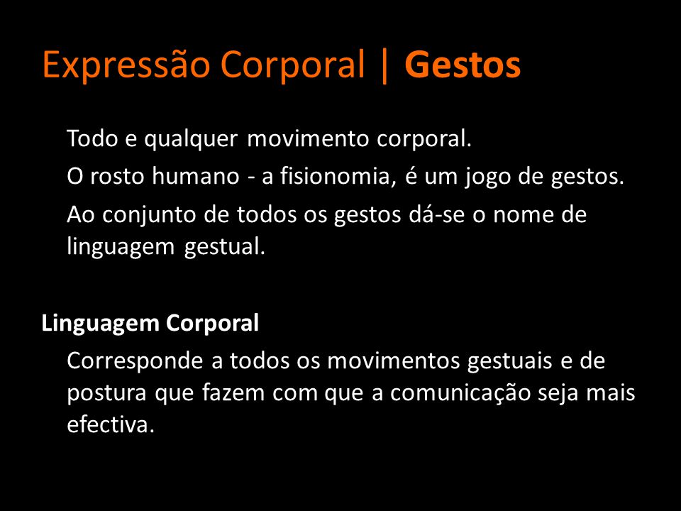 Expressão Corporal | Gestos