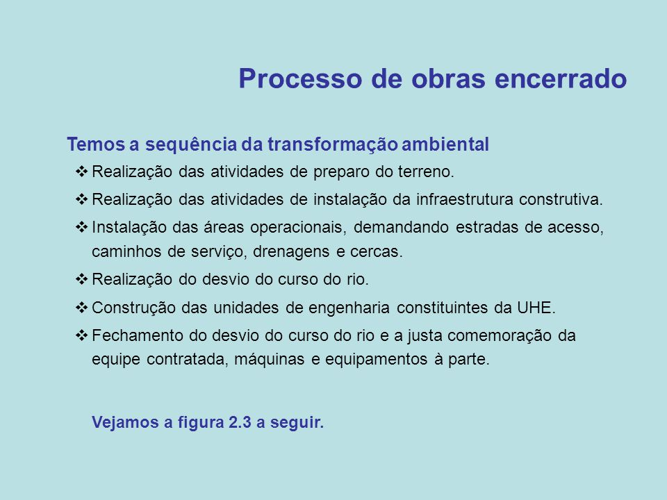 Processo de obras encerrado