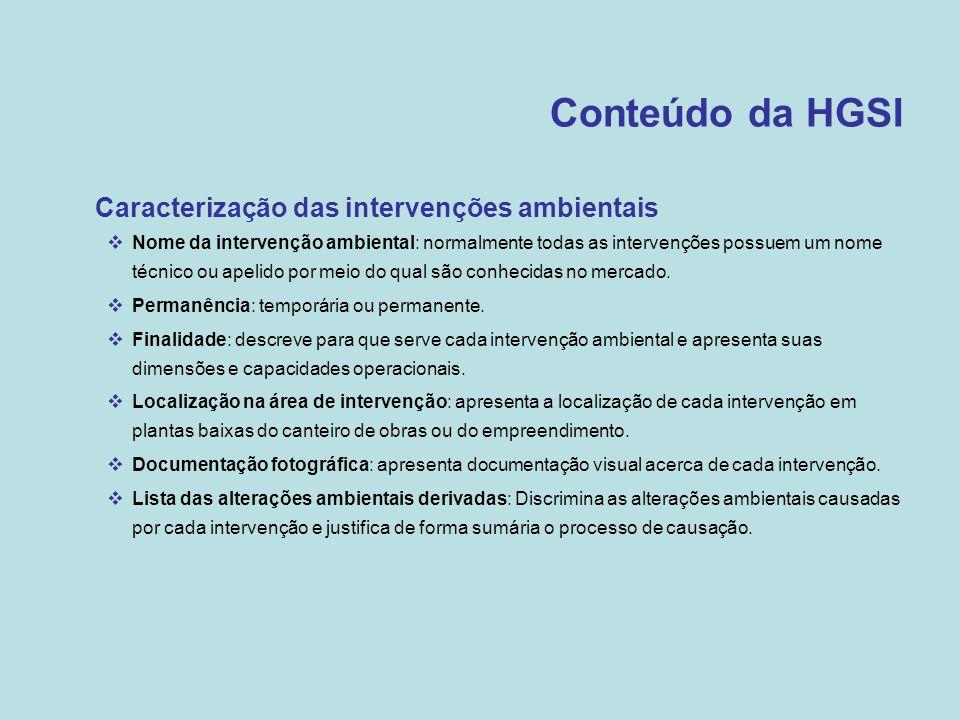 Conteúdo da HGSI Caracterização das intervenções ambientais