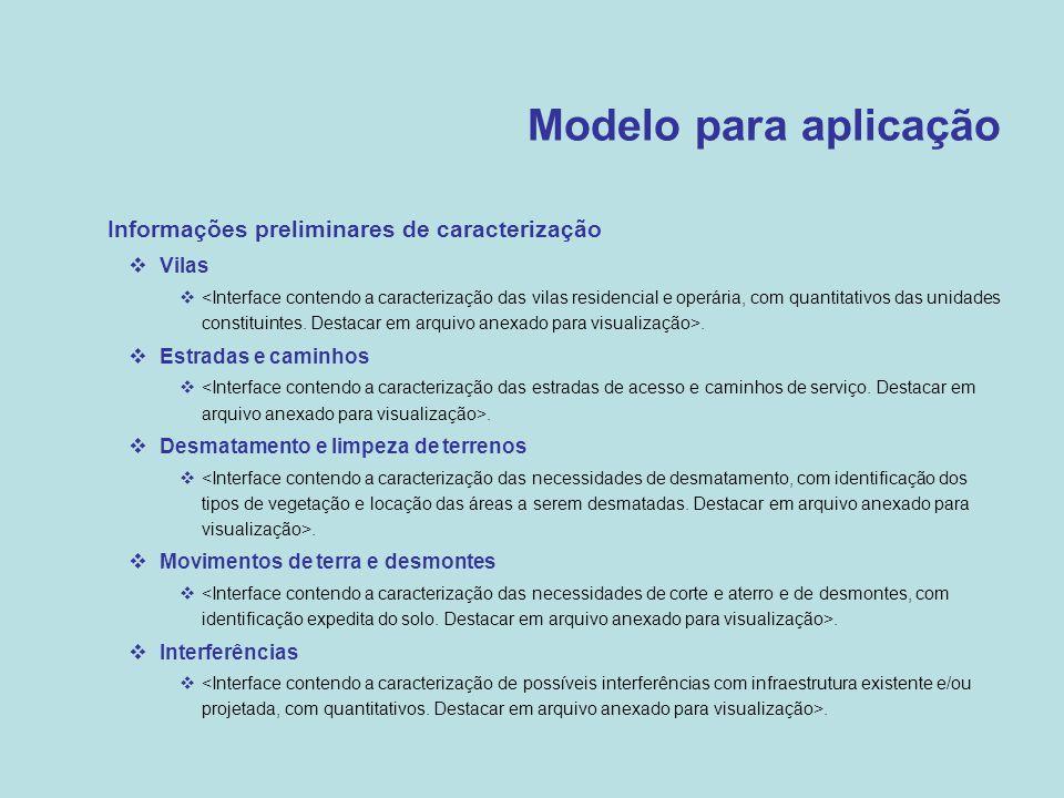 Modelo para aplicação Informações preliminares de caracterização Vilas