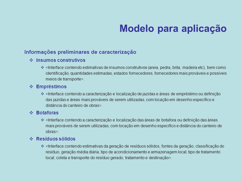 Modelo para aplicação Informações preliminares de caracterização