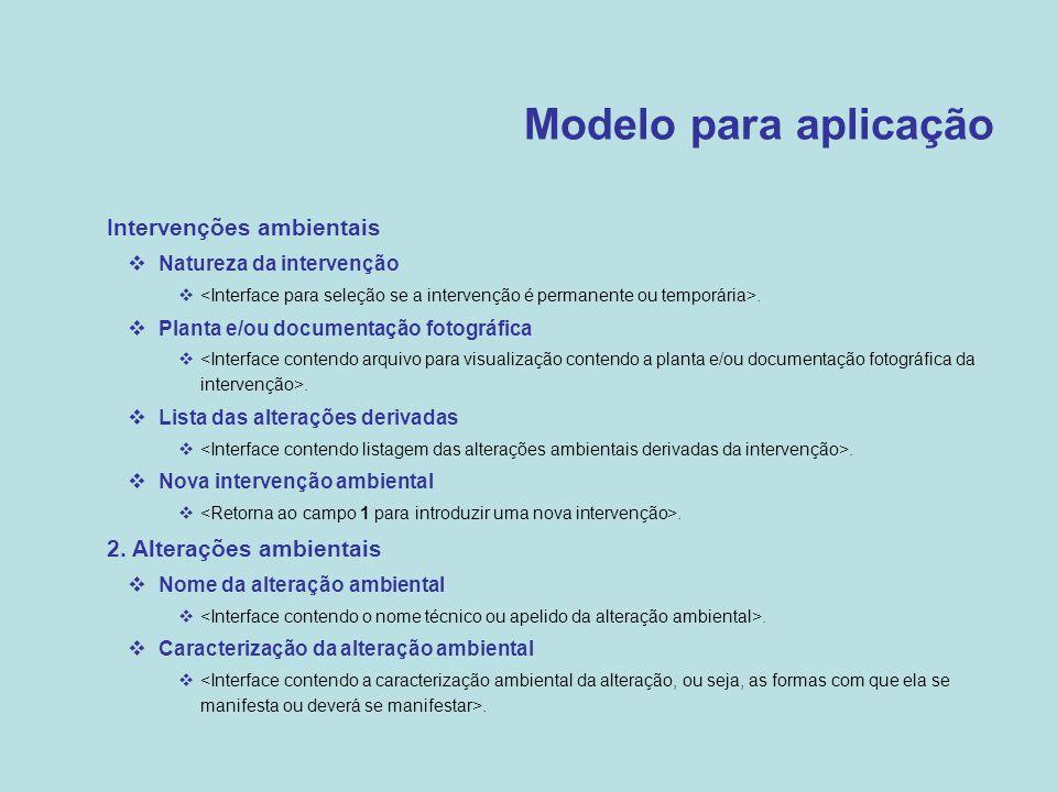 Modelo para aplicação Intervenções ambientais 2. Alterações ambientais