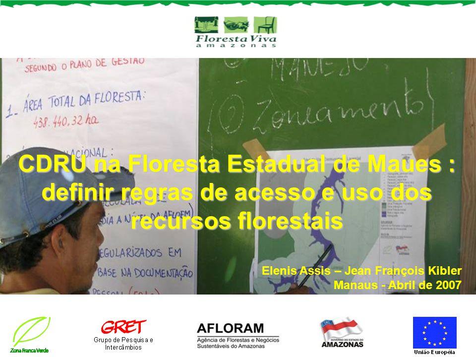 CDRU na Floresta Estadual de Maues : definir regras de acesso e uso dos recursos florestais
