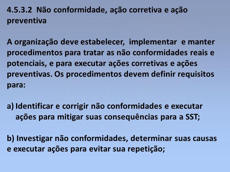 4.5.3.2 Não conformidade, ação corretiva e ação preventiva