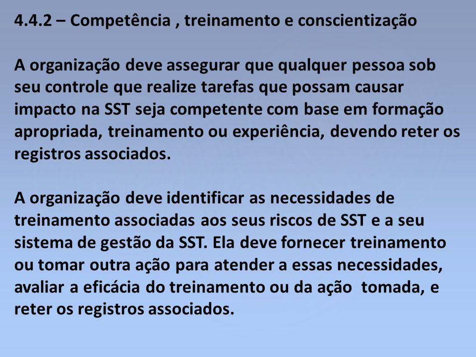 4.4.2 – Competência , treinamento e conscientização