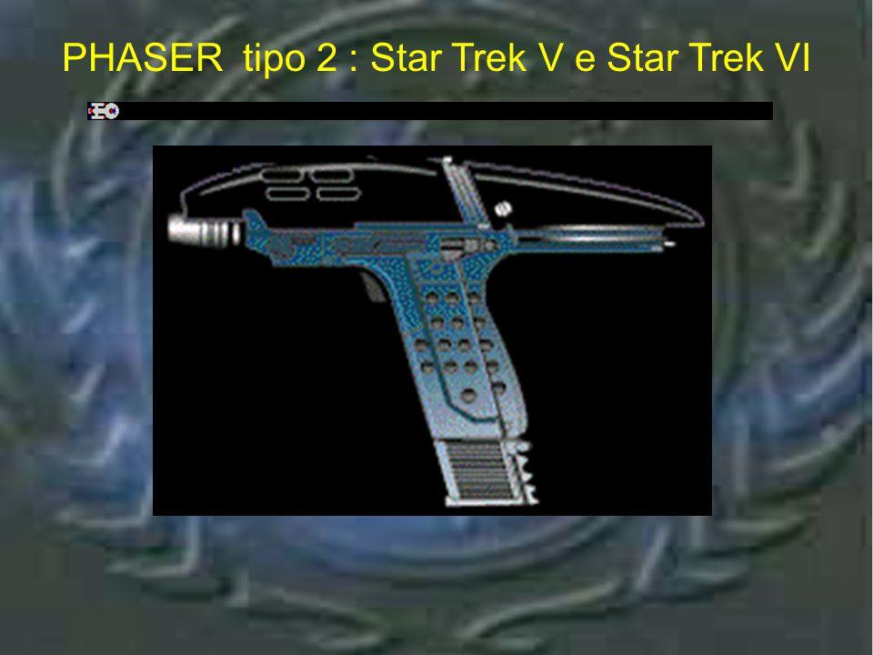 Phaser tipo 2 : Star Trek V e Star Trek VI