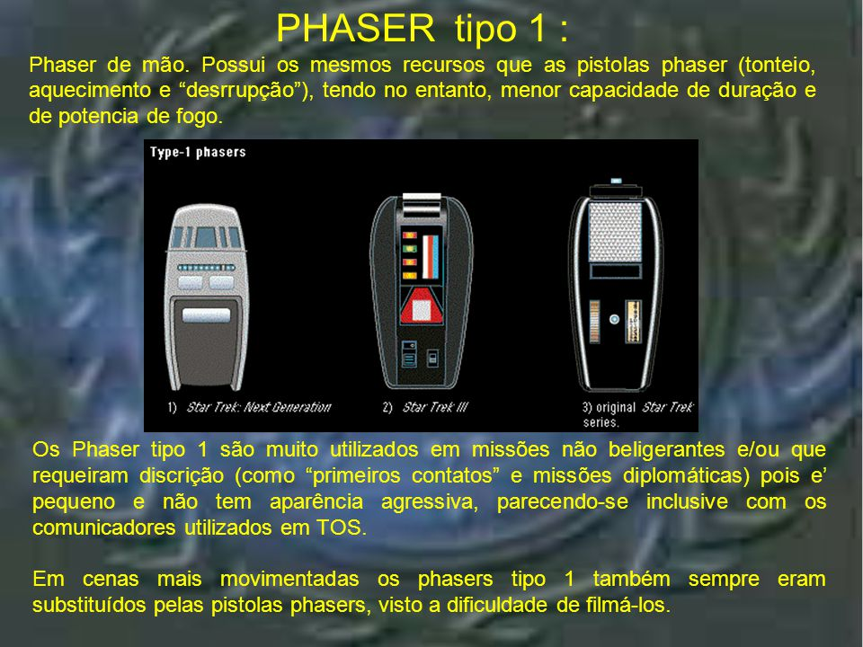 PHASER tipo 1 :