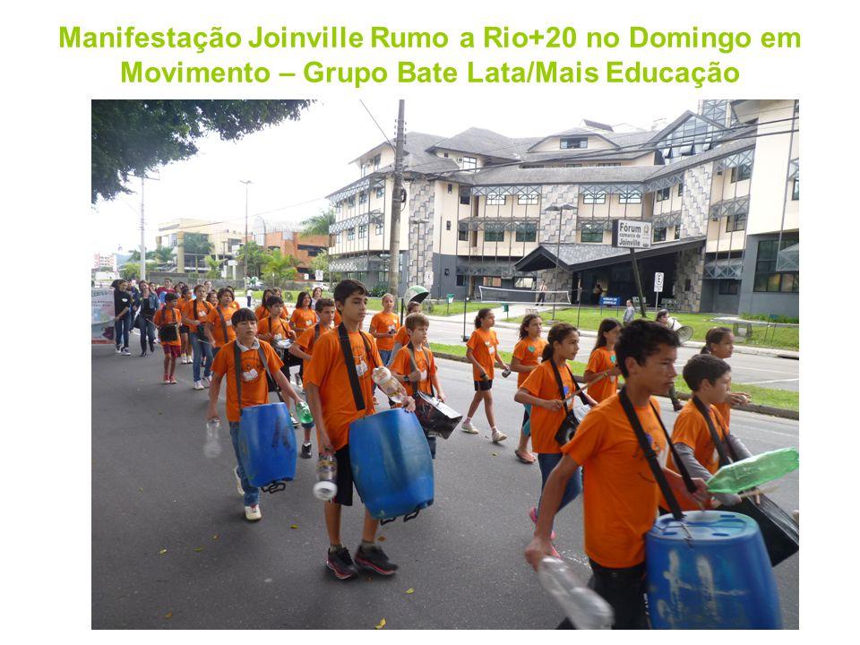 Manifestação Joinville Rumo a Rio+20 no Domingo em Movimento – Grupo Bate Lata/Mais Educação