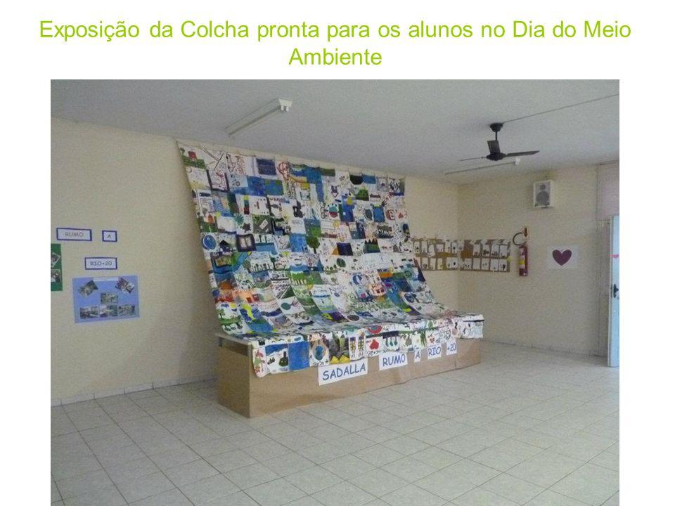 Exposição da Colcha pronta para os alunos no Dia do Meio Ambiente