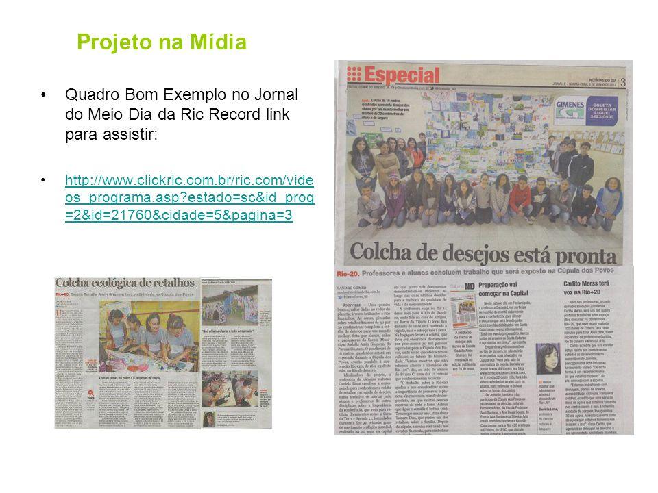 Projeto na Mídia Quadro Bom Exemplo no Jornal do Meio Dia da Ric Record link para assistir: