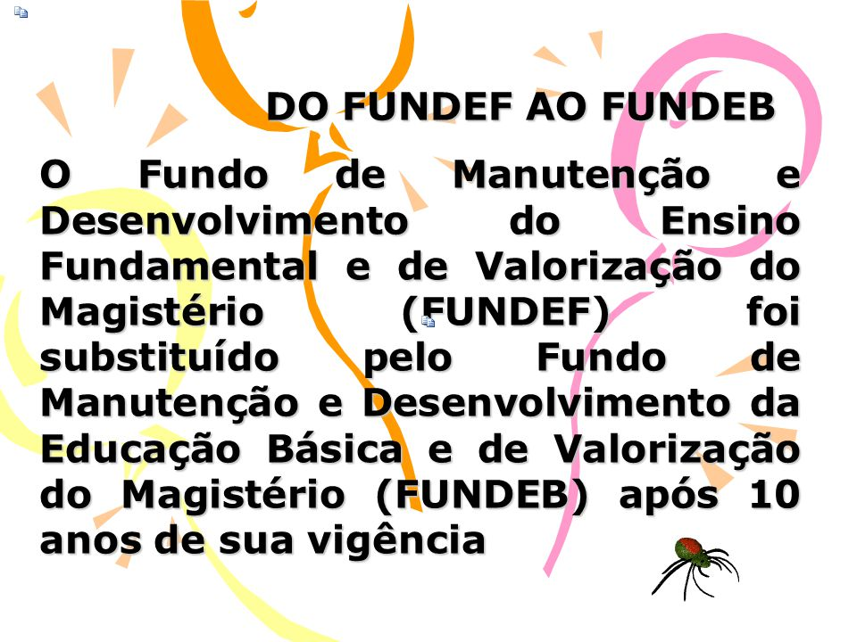 DO FUNDEF AO FUNDEB