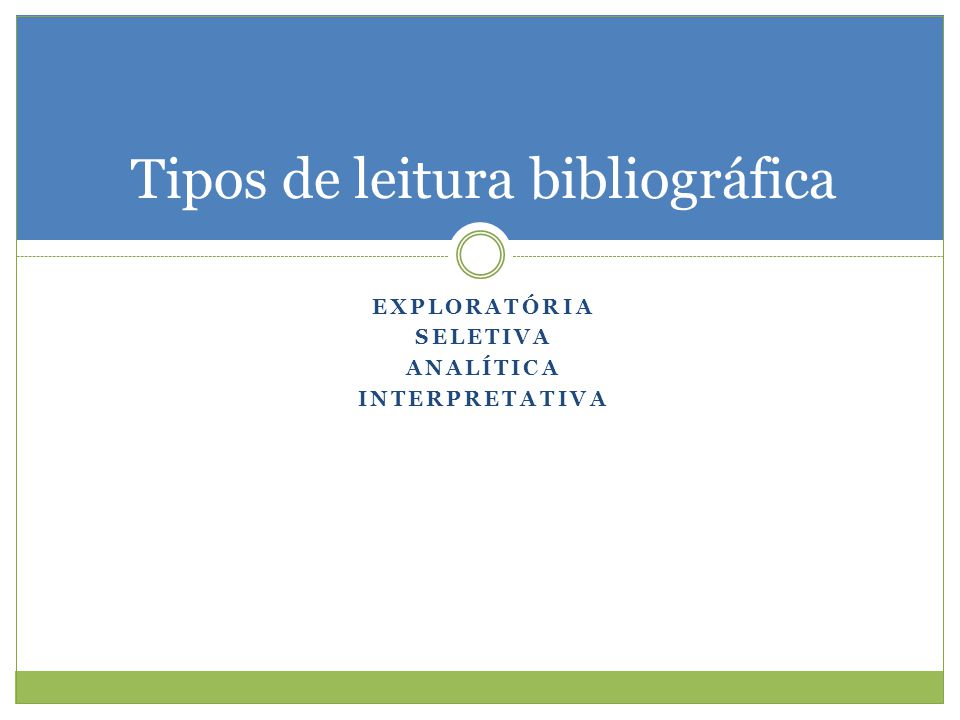 Tipos de leitura bibliográfica