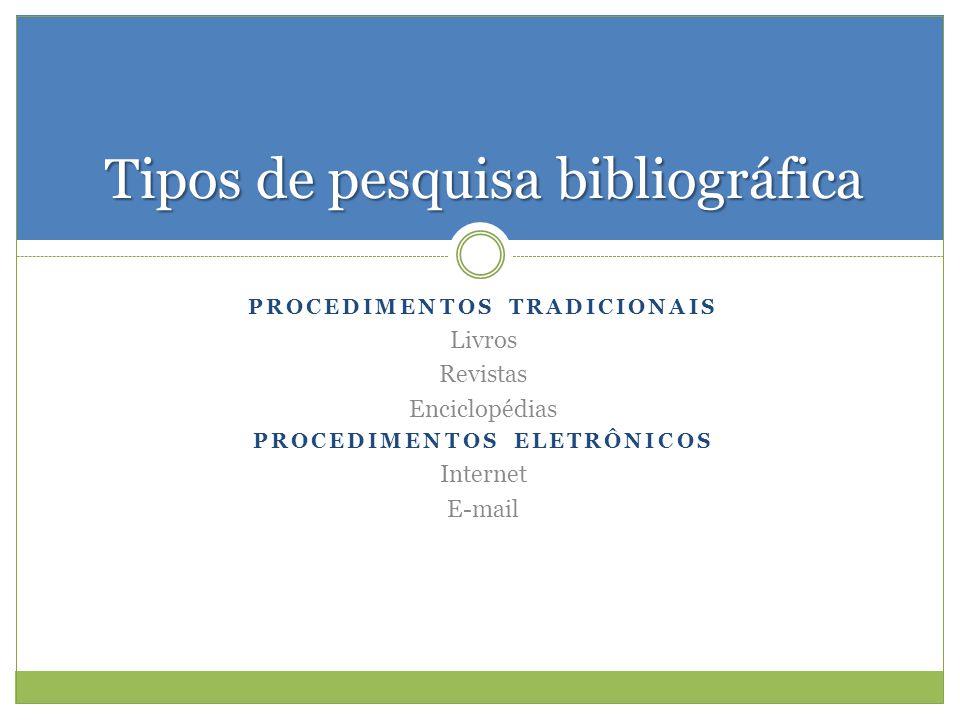 Tipos de pesquisa bibliográfica