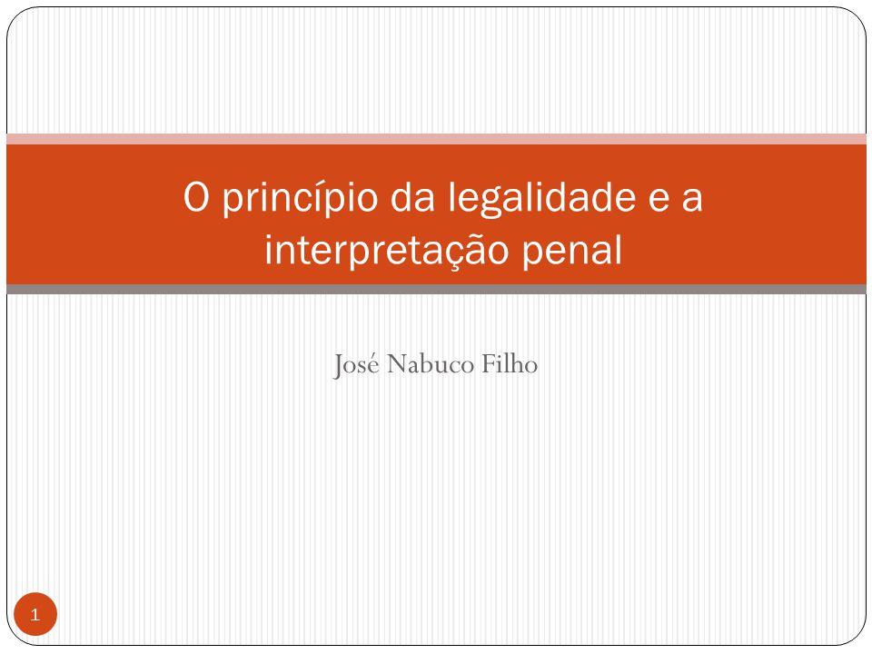 O princípio da legalidade e a interpretação penal
