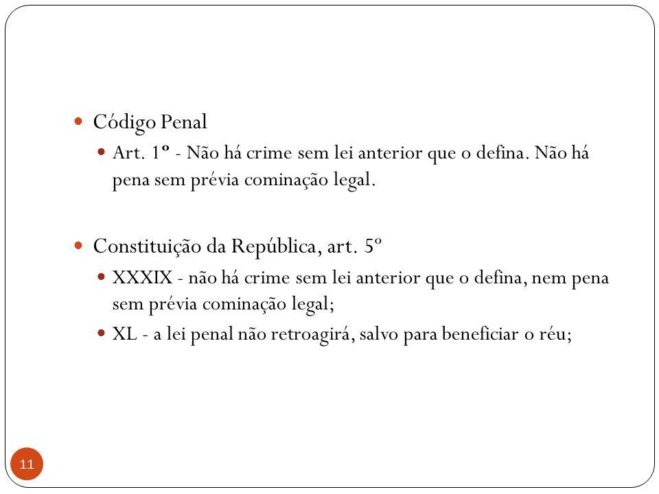 Constituição da República, art. 5º