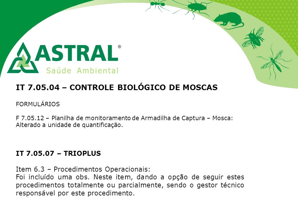 IT 7.05.04 – CONTROLE BIOLÓGICO DE MOSCAS