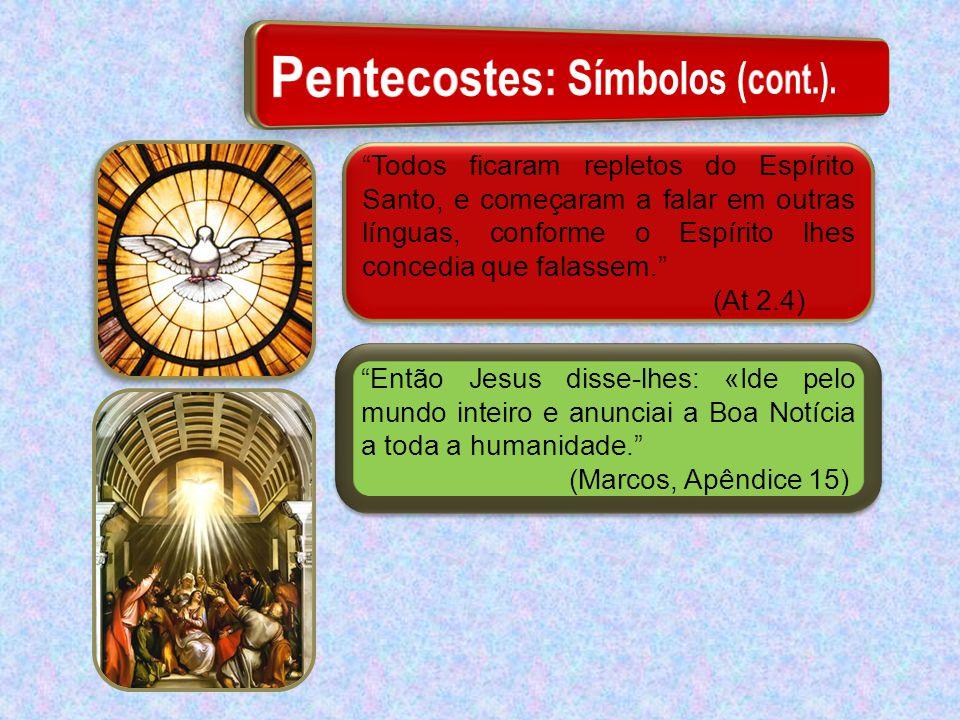 Pentecostes: Símbolos (cont.).
