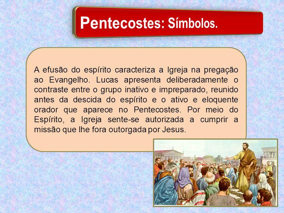 Pentecostes: Símbolos.