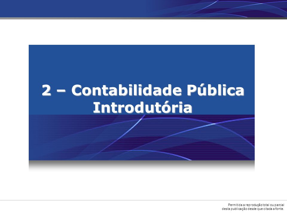 2 – Contabilidade Pública Introdutória