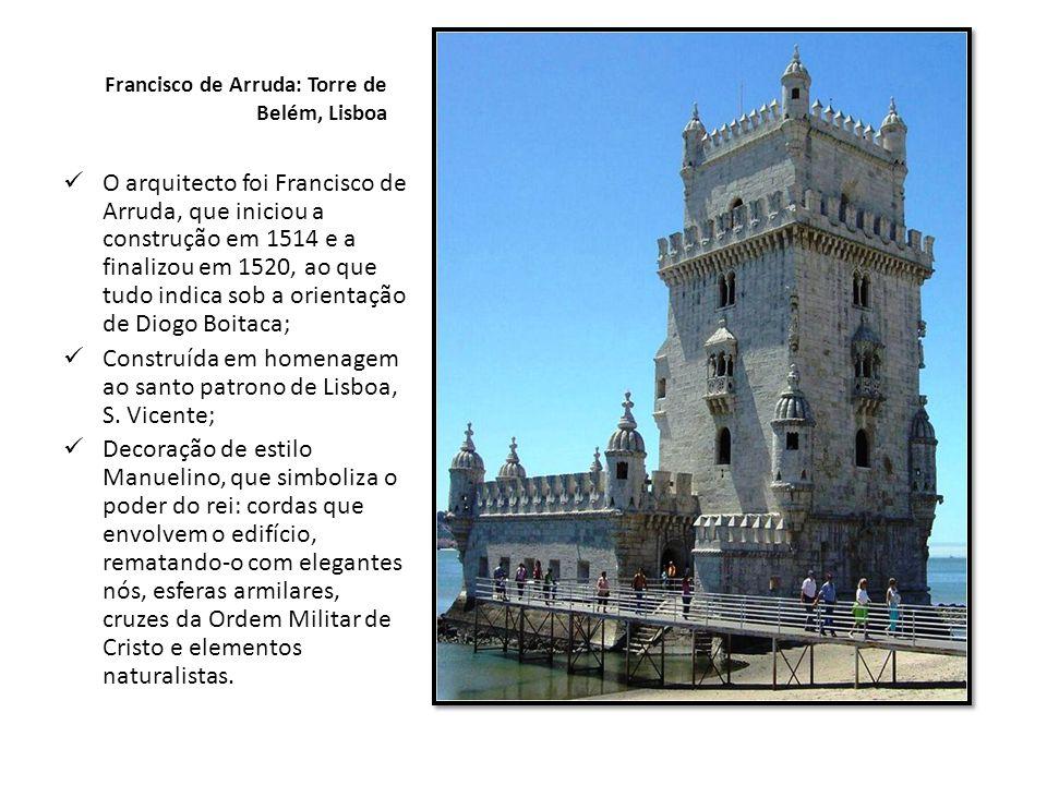 Francisco de Arruda: Torre de Belém, Lisboa