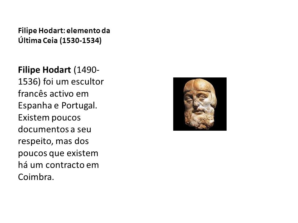 Filipe Hodart: elemento da Última Ceia (1530-1534)