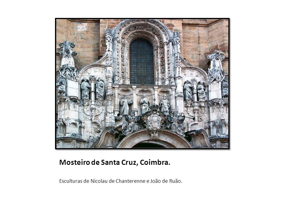 Mosteiro de Santa Cruz, Coimbra.